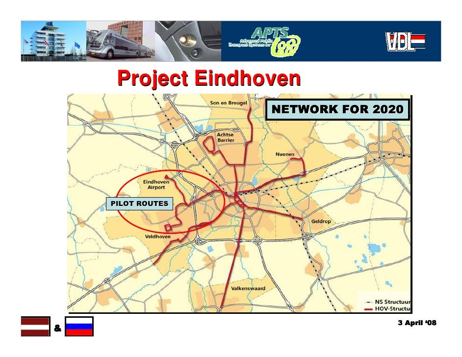 Project Eindhoven                    NETWORK FOR 2020         PILOT ROUTES                                       3 April '...