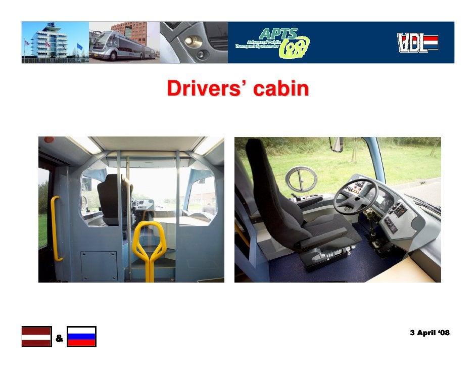 Drivers' cabin                          3 April '08 &