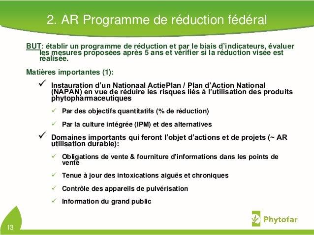 2. AR Programme de réduction fédéralBUT: établir un programme de réduction et par le biais d'indicateurs, évaluerles mesur...