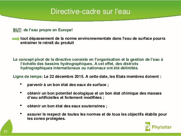 Directive-cadre sur leauBUT: de l'eau propre en Europe!tout dépassement de la norme environnementale dans l'eau de surface...