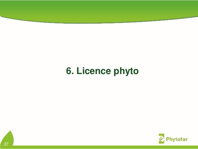 6. Licence phyto27