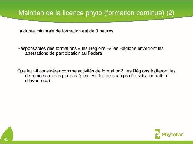 43La durée minimale de formation est de 3 heuresResponsables des formations = les Régions  les Régions enverront lesattes...