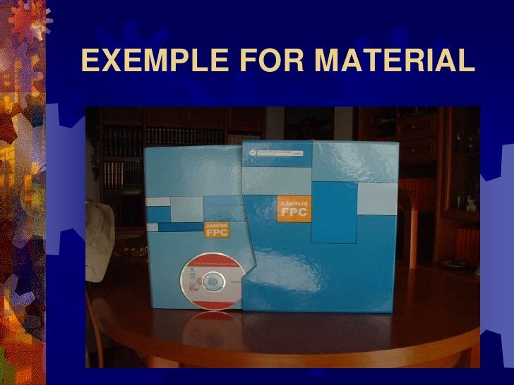 EXEMPLE FOR MATERIAL
