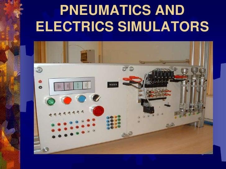 PNEUMATICS AND ELECTRICS SIMULATORS