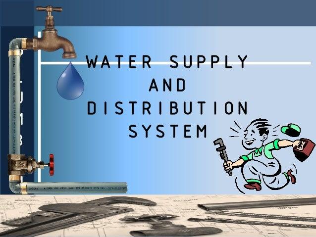 P   WATER SUPPLYL        ANDU    DISTRIBUTIONMB      SYSTEMING