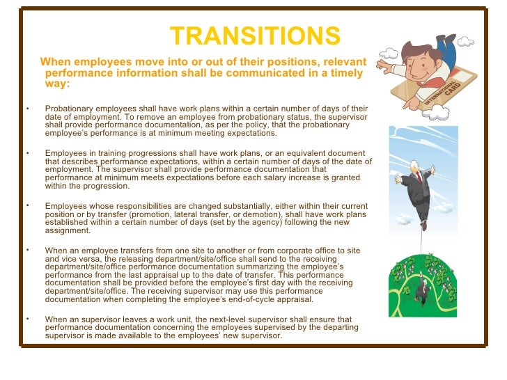 TRANSITIONS <ul><li>When employees move into or out of their positions, relevant performance information shall be communic...