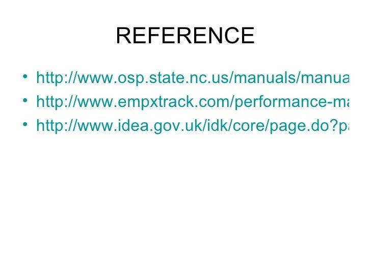 REFERENCE <ul><li>http://www.osp.state.nc.us/manuals/manual99/pms.pdf </li></ul><ul><li>http://www.empxtrack.com/performan...