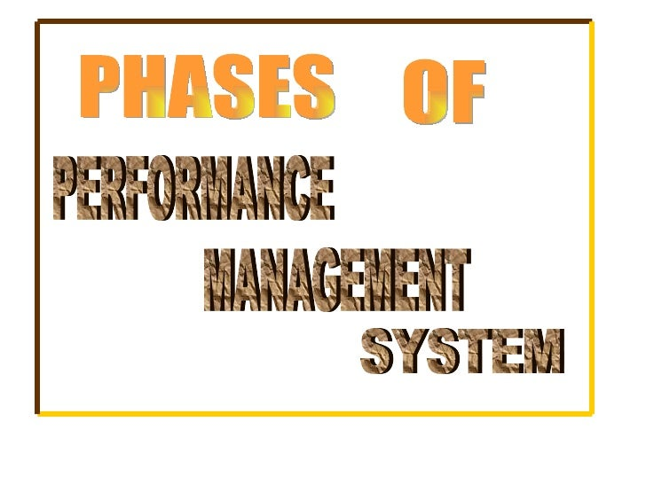 PHASES OF PERFORMANCE MANAGEMENT SYSTEM