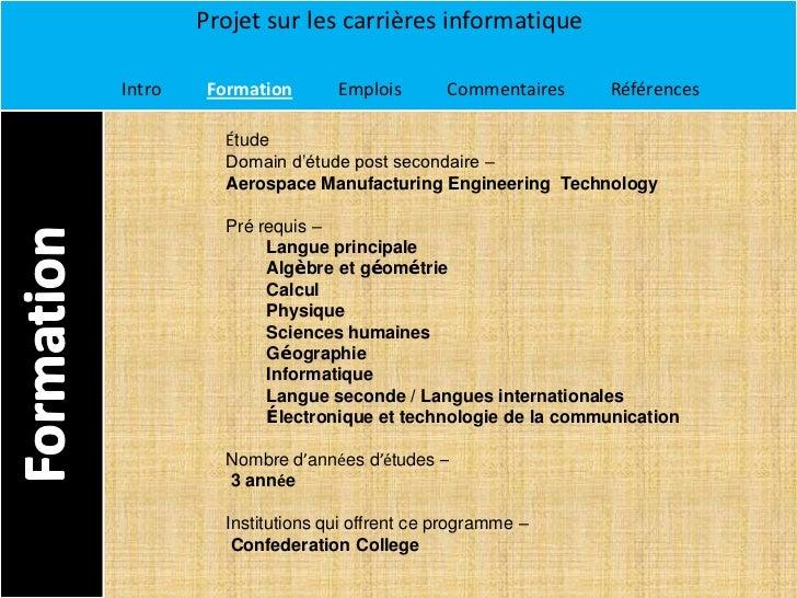 Projet sur les carrières informatiqueIntro    Formation       Emplois       Commentaires    Références           Étude    ...