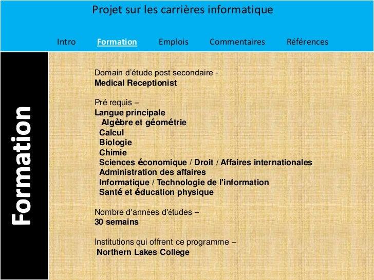 Projet sur les carrières informatiqueIntro    Formation       Emplois       Commentaires     Références        Domain d'ét...