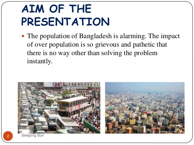 population problem in bangladesh Rising population big concern for dhaka becoming almost a routine problem the current population of 17 crore of of bangladesh poribesh andolon.