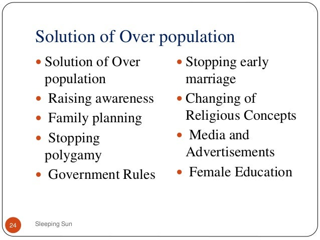 Solutions to Overpopulation