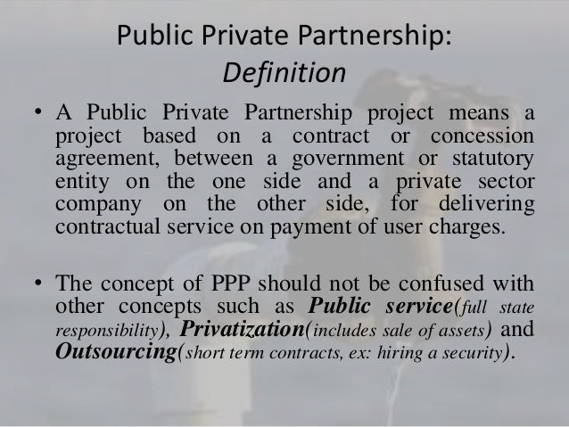 public private partnership introduction Introduction of public-private partnerships (ppps)-tools & resources 5thdecember, 2016 the world bank, ppp-ccsa.