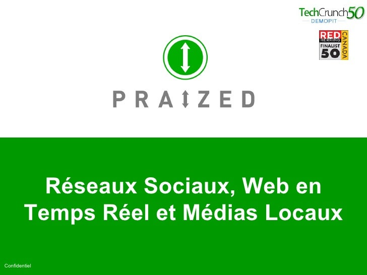 Réseaux Sociaux, Web en Temps Réel et Médias Locaux Confidentiel