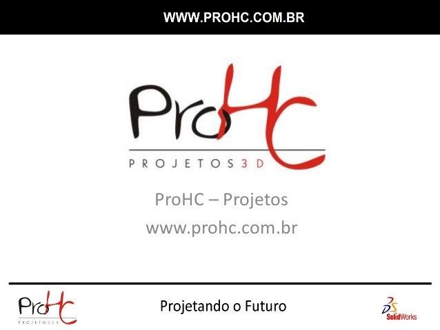 ProHC – Projetoswww.prohc.com.br