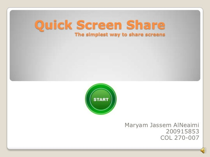 Quick Screen Share     The simplest way to share screens                       Maryam Jassem AlNeaimi                     ...