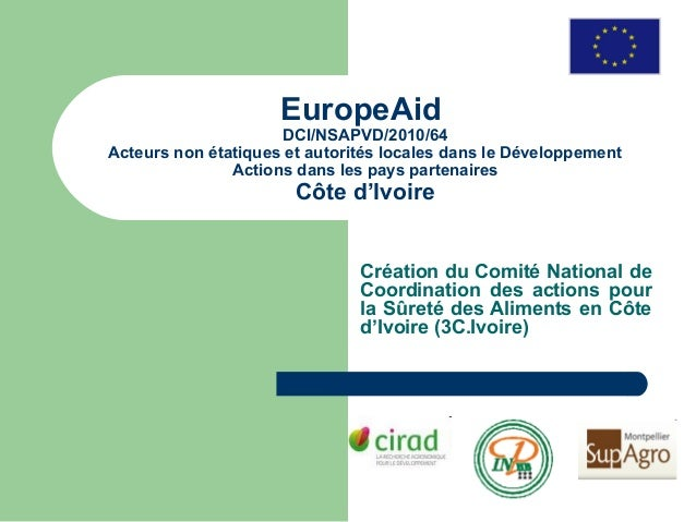 EuropeAid                     DCI/NSAPVD/2010/64Acteurs non étatiques et autorités locales dans le Développement          ...