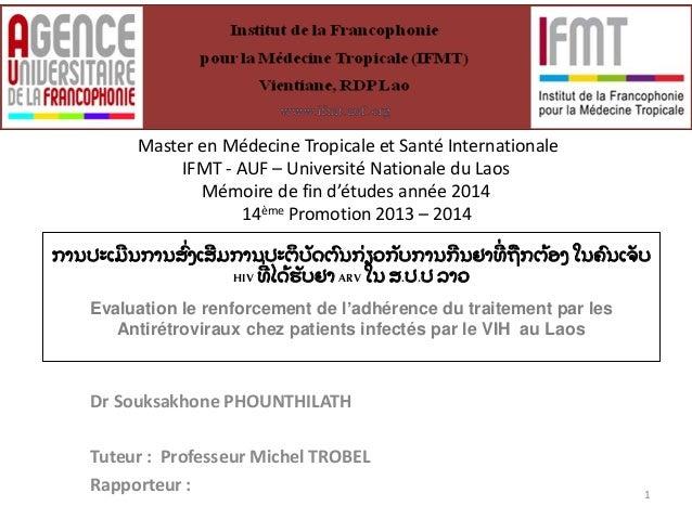 Master en Médecine Tropicale et Santé Internationale  IFMT - AUF – Université Nationale du Laos  Mémoire de fin d'études a...