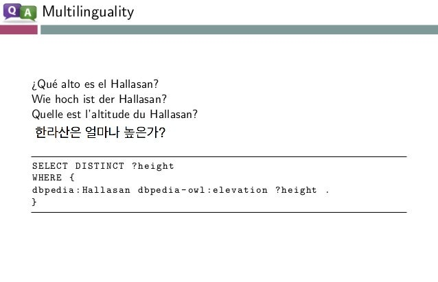 Scalability • Distributed data → aggregating information from different datasets (Question Answering over linked data) • Co...