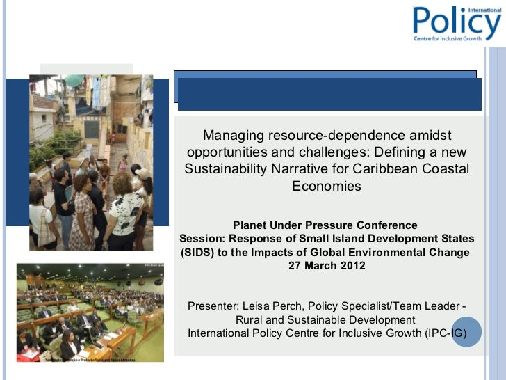 Managing resource-dependence amidstopportunities and challenges: Defining a newSustainability Narrative for Caribbean Coas...
