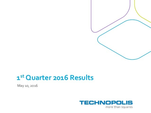 1st Quarter 2016 Results May 10, 2016