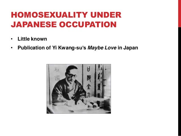 HOMOSEXUALITY UNDER JAPANESE OCCUPATION •
