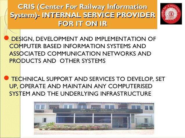 CRIS (Center For RRaaiillwwaayy IInnffoorrmmaattiioonn  SSyysstteemm))-- IINNTTEERRNNAALL SSEERRVVIICCEE PPRROOVVIIDDEERR ...