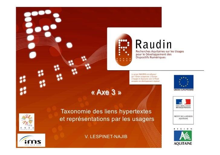 Programme de Recherche                     RAUDIN                      « Axe 3 »                  « TITRE »               ...