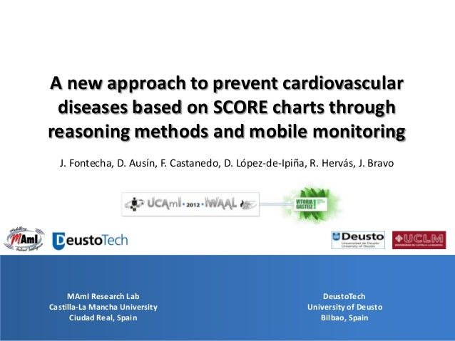 A new approach to prevent cardiovascular diseases based on SCORE charts throughreasoning methods and mobile monitoring  J....