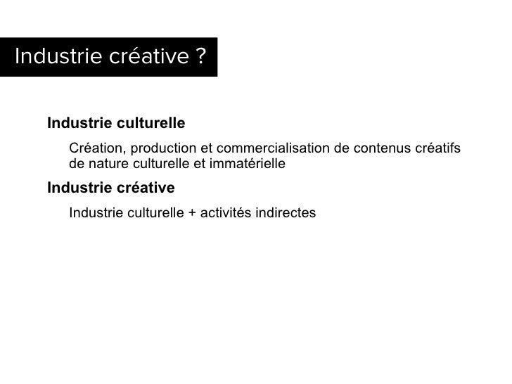 Patrimoine numérique et industries créatives Slide 3