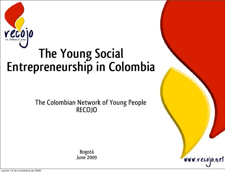 The Young Social     Entrepreneurship in Colombia                           The Colombian Network of Young People         ...