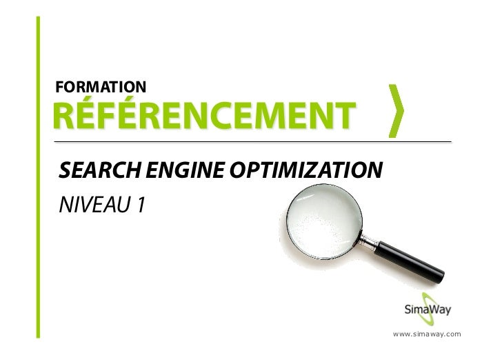 FORMATION     SEARCH ENGINE OPTIMIZATION NIVEAU 1                                  www.simaway.com