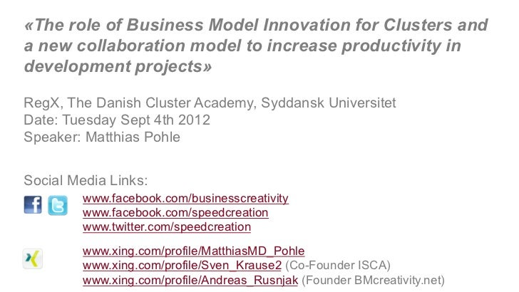 «The role of Business Model Innovation for Clusters anda new collaboration model to increase productivity indevelopment pr...