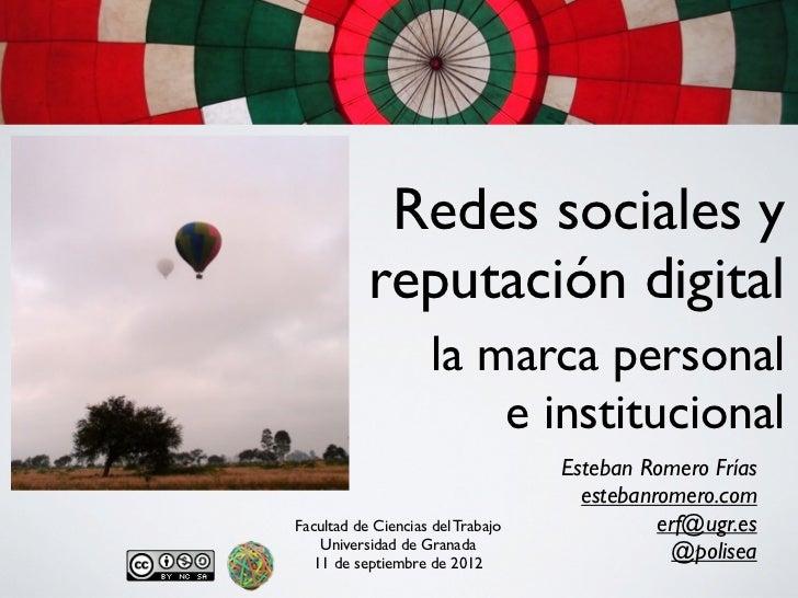 Redes sociales y           reputación digital                     la marca personal                         e instituciona...