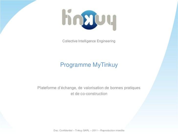 Collective Intelligence Engineering<br />Programme MyTinkuy<br />Plateforme d'échange, de valorisation de bonnes pratiques...