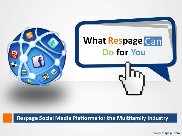 What Respage                                   Do for You       Respage Social Media Platforms for the Multifamily Industr...