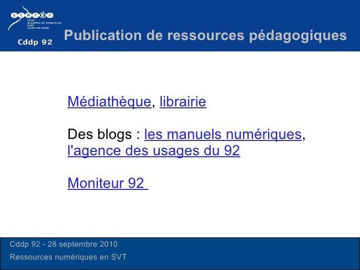 Médiathèque ,  librairie Des blogs :  les manuels numériques ,  l'agence des usages du 92 Moniteur 92   Publication de res...