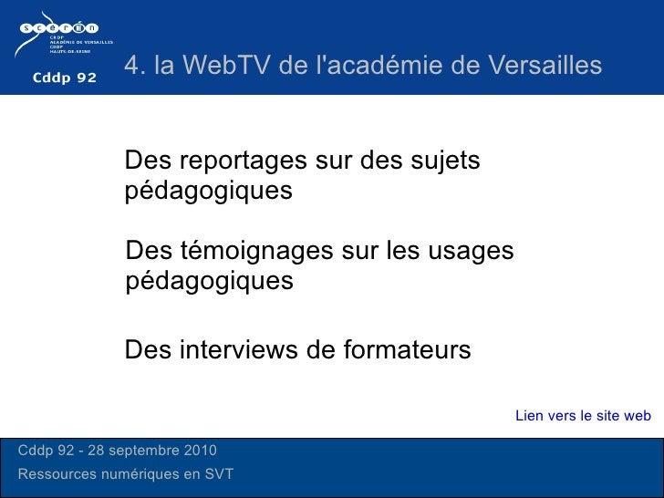 Des reportages sur des sujets pédagogiques Des interviews de formateurs  Des témoignages sur les usages pédagogiques  4. l...