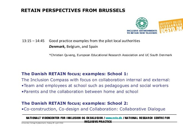 University College Syddanmark, fredag 29. april 2016 RETAIN PERSPECTIVES FROM BRUSSELS The Danish RETAIN focus; examples: ...