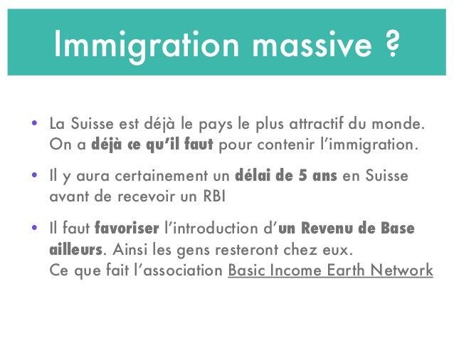 Immigration massive ? • La Suisse est déjà le pays le plus attractif du monde. On a déjà ce qu'il faut pour contenir l'imm...