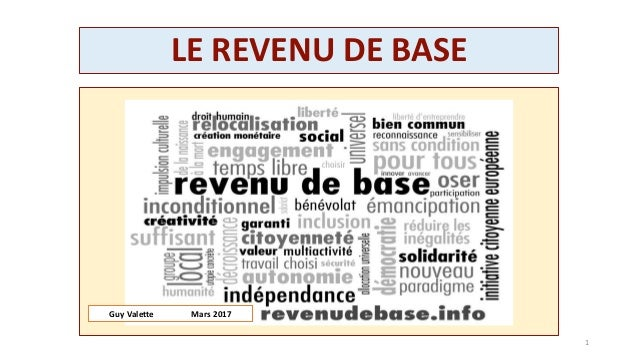 LE REVENU DE BASE 1 Guy Valette Septembre 2016