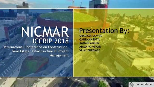 Presentation By: SHADAAB SAYYED GAURANK PATIL AAMAIR AMEEN AHAD PATVEKAR VIJAY ZURANGE NICMARICCRIP 2018 International Con...