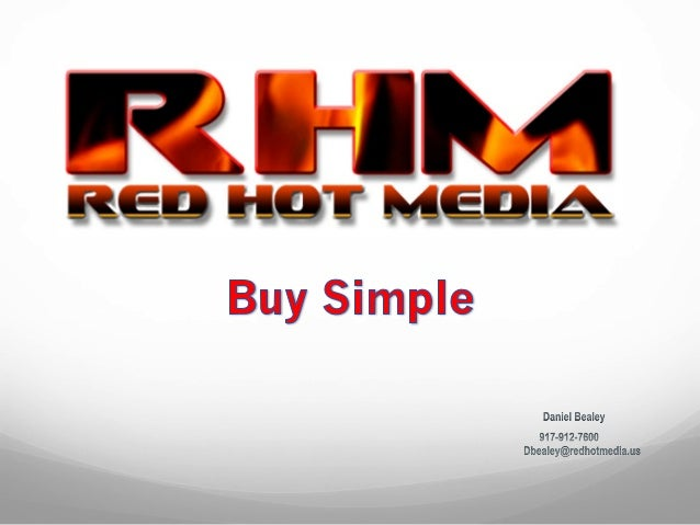 — Red Hot Media specializes in providing a full service solution for your media buying needs. — We are a member of a M...