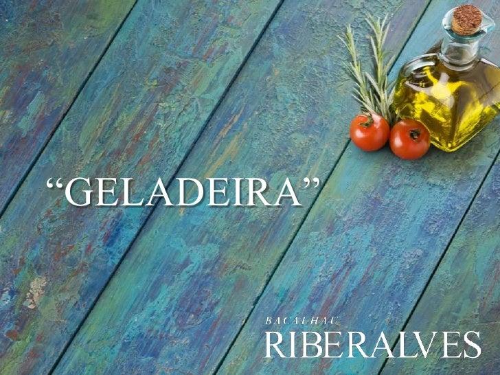 """""""GELADEIRA""""<br />"""