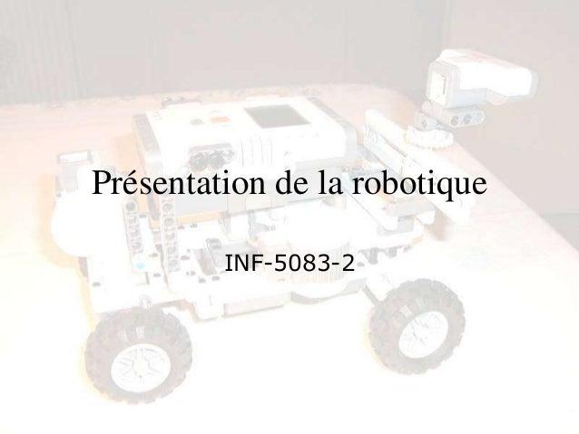 Présentation de la robotique INF-5083-2