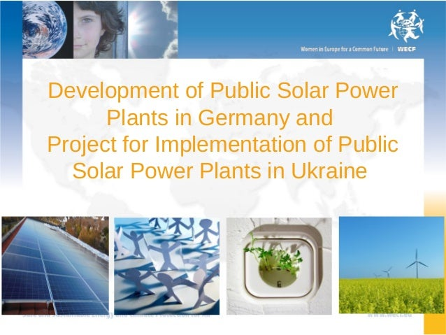 Development of Public Solar Power      Plants in Germany andProject for Implementation of Public  Solar Power Plants in Uk...