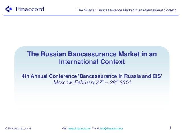 The Russian Bancassurance Market in an International Context  TheBancassurance Models in an Russian Bancassurance Market I...