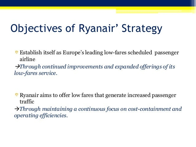ryanair marketing strategy essays In this report i will analysis the price and income elasticity of ryanair and make a recommendation about the strategy of ryanair marketing & research essays.