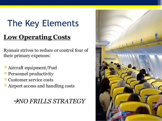 the strategies of ryanair Ryanair is currently undergoing a shift in its strategy: it is now aiming to improve its customer service and target business travelers [5] it will be interesting to see if and how the operating model is going to be adjusted to match the new business model, in order to create new virtuous cycles.