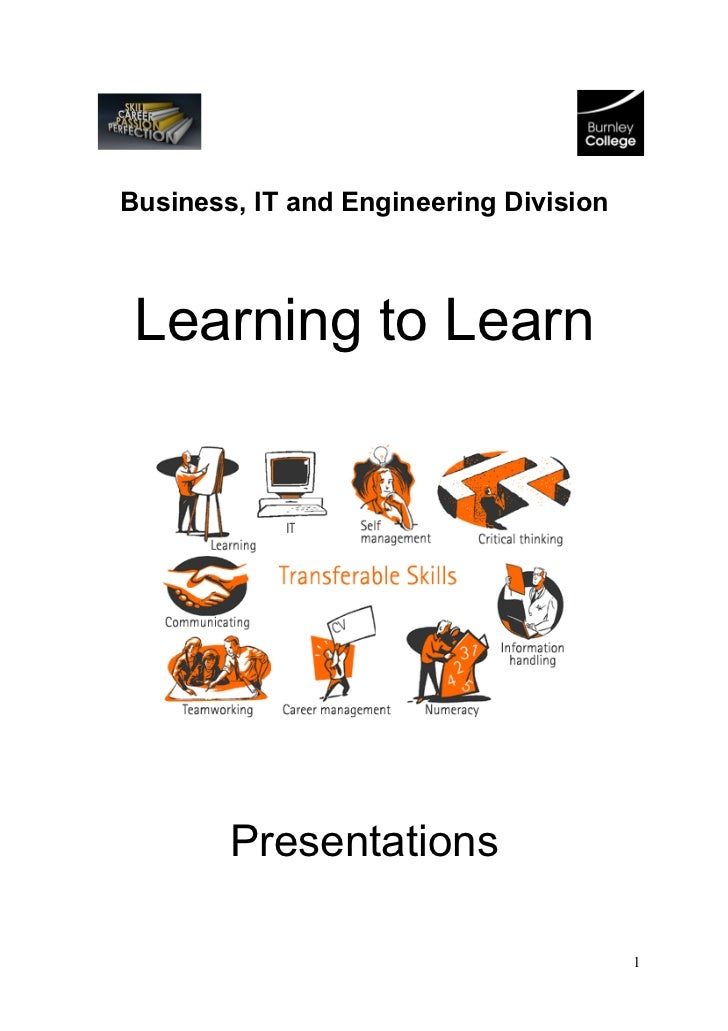 Business, IT and Engineering Division Learning to Learn        Presentations                                        1